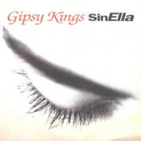 Gipsy Kings - Sin Ella