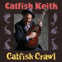 Catfish Keith - Little Pal of Mine