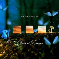The Ambientalist - Ethernal Dream