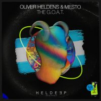 Oliver Heldens & Mesto - The G.O.A.T