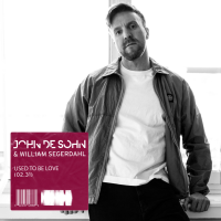 John De Sohn & William Segerdahl - Used To Be Love