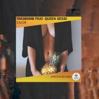Tim3bomb & Queen Sessi - Calor